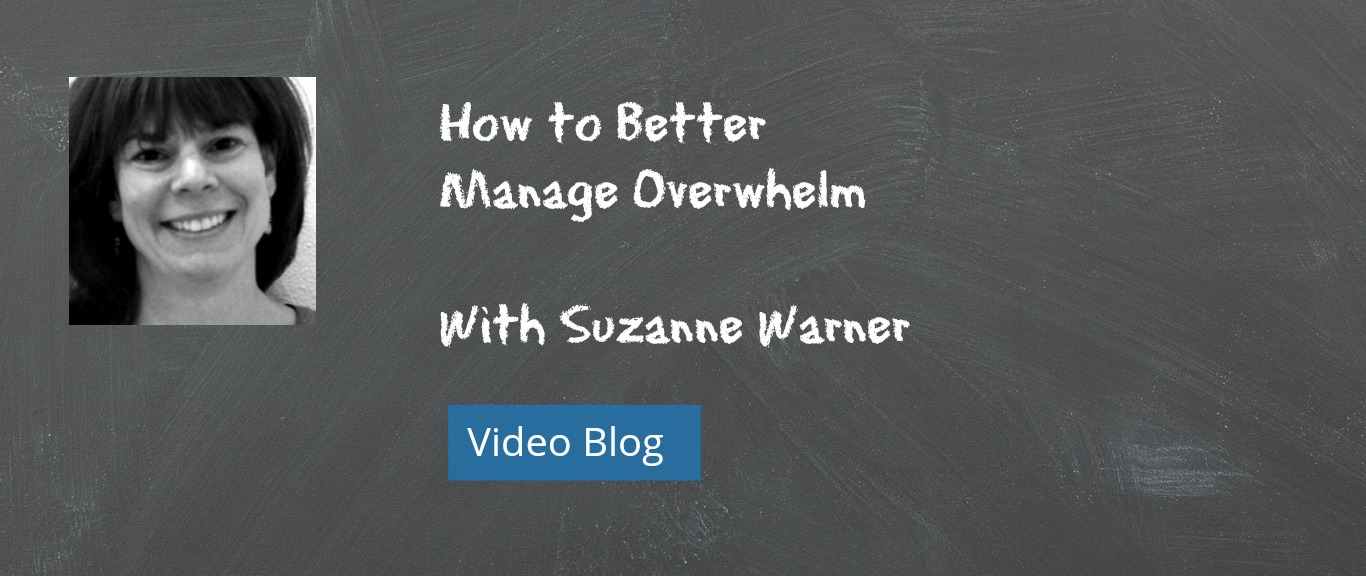 Tips for Teachers on How to Better Manage Overwhelm [VIDEO]